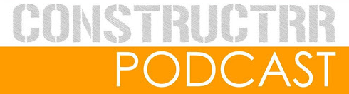 Constructrr Podcast