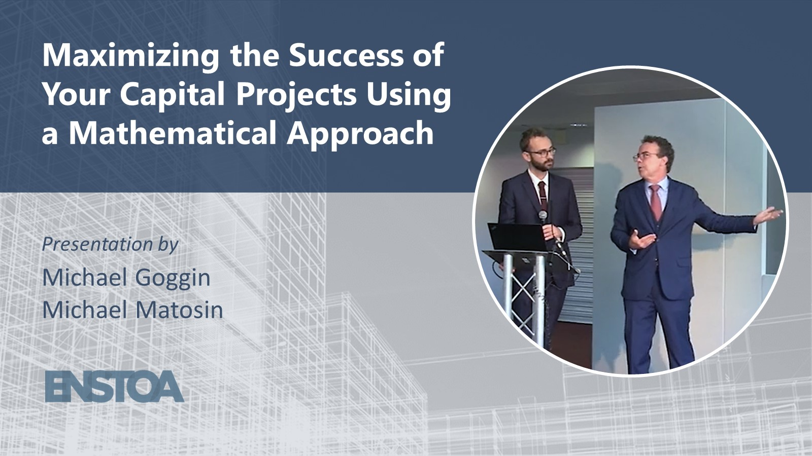 Maximizing the Success of Your Capital Projects using a Mathematical Approach