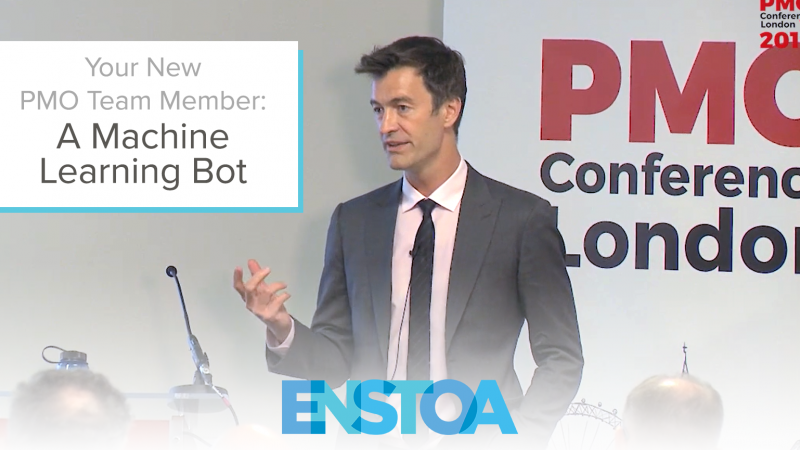 Meet The Project Management Machine Learning Bot By Enstoa