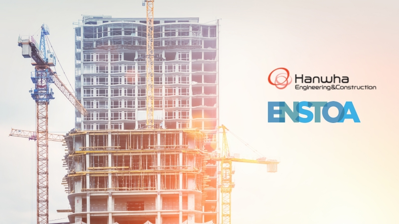 Hanwha Engineering & Construction Enlists Enstoa to Digitally Transform Their Business